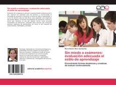 Bookcover of Sin miedo a exámenes: evaluación adecuada al estilo de aprendizaje