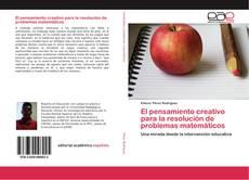 Buchcover von El pensamiento creativo para la resolución de problemas matemáticos