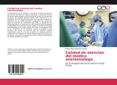 Portada del libro de Calidad de atencion del medico anestesiologo