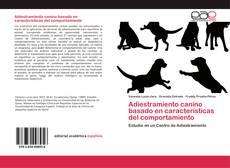 Portada del libro de Adiestramiento canino basado en características del comportamiento