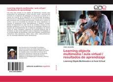 Borítókép a  Learning objects multimedia / aula virtual / resultados de aprendizaje - hoz