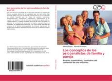 Portada del libro de Los conceptos de los psicoanalistas de familia y pareja