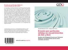 Portada del libro de Erosión por partículas sólidas en recubrimientos de SiC y DLC