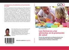 Portada del libro de Los fármacos y los alimentos en la promoción de salud