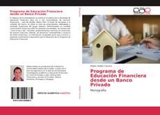Portada del libro de Programa de Educación Financiera desde un Banco Privado
