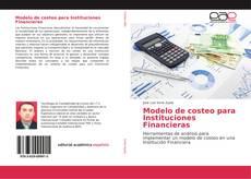 Portada del libro de Modelo de costeo para Instituciones Financieras