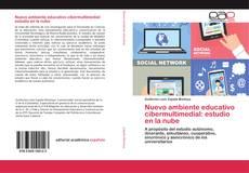 Copertina di Nuevo ambiente educativo cibermultimedial: estudio en la nube