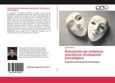 Couverture de Simulación de síntomas psicóticos: Evaluación psicológica