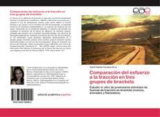 Bookcover of Comparación del esfuerzo a la tracción en tres grupos de brackets