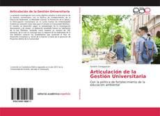 Bookcover of Articulación de la Gestión Universitaria