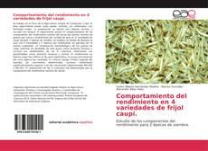 Bookcover of Comportamiento del rendimiento en 4 variedades de frijol caupí.