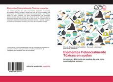Bookcover of Elementos Potencialmente Tóxicos en suelos