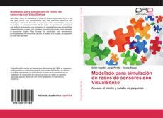 Portada del libro de Modelado para simulación de redes de sensores con VisualSense