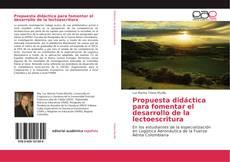 Bookcover of Propuesta didáctica para fomentar el desarrollo de la lectoescritura