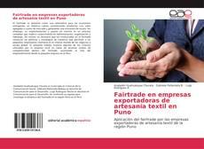 Portada del libro de Fairtrade en empresas exportadoras de artesanía textil en Puno