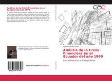 Borítókép a  Análisis de la Crisis Financiera en el Ecuador del año 1999 - hoz