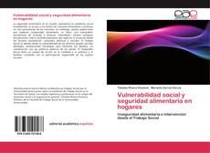 Portada del libro de Vulnerabilidad social y seguridad alimentaria en hogares
