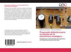Couverture de Propuesta didáctica para el estudio de la electrónica analógica: