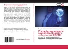Copertina di Propuesta para mejorar la sostenibilidad financiera en la empresa SISMODE