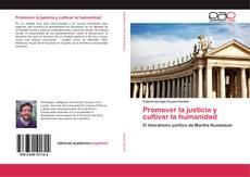 Portada del libro de Promover la justicia y cultivar la humanidad