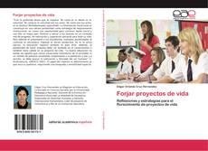 Forjar proyectos de vida kitap kapağı