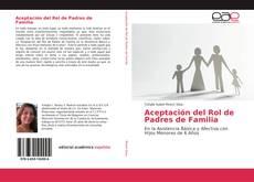 Bookcover of Aceptación del Rol de Padres de Familia