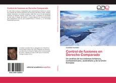 Portada del libro de Control de fusiones en Derecho Comparado