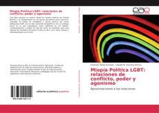 Buchcover von Miopía Política LGBT: relaciones de conflicto, poder y agonismo