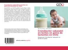 Cronobacter sakazakii en leches en polvo de lactantes en Chile kitap kapağı