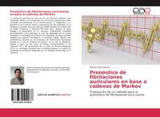 Buchcover von Pronóstico de fibrilaciones auriculares en base a cadenas de Markov