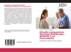 Portada del libro de Estudio comparativo Marshall Modificado - APACHE II en Pancreatitis