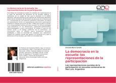 Buchcover von La democracia en la escuela: las representaciones de la participación
