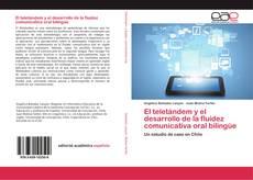 Обложка El teletándem y el desarrollo de la fluidez comunicativa oral bilingüe
