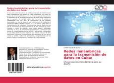 Couverture de Redes inalámbricas para la transmisión de datos en Cuba: