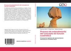Обложка Proceso de entendimiento del concepto de función cuadrática