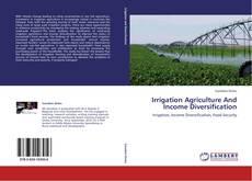 Capa do livro de Irrigation Agriculture And Income Diversification