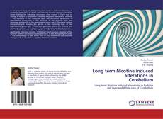 Bookcover of Long term Nicotine induced alterations in  Cerebellum