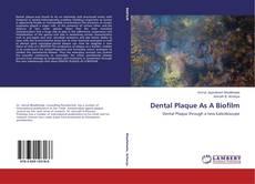 Bookcover of Dental Plaque As A Biofilm