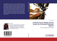 Capa do livro de A Multi-Factor Model of Use Value for Enclosed Outdoor Spaces