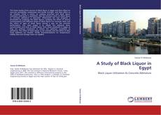 Bookcover of A Study of Black Liquor in Egypt