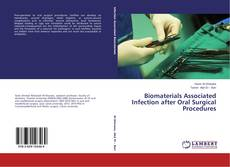 Bookcover of Biomaterials Associated Infection after Oral Surgical Procedures
