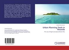 Couverture de Urban Planning Tools in Rwanda