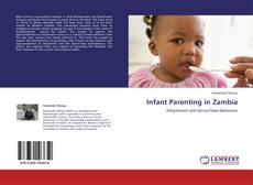 Portada del libro de Infant Parenting in Zambia