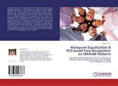 Copertina di Histogram Equalization & PCA based Face Recognition on MATLAB Platform