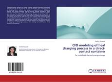 Capa do livro de CFD modeling of heat charging process in a direct-contact container