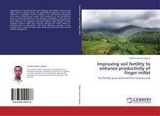 Portada del libro de Improving soil fertility to enhance productivity of finger millet