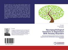 Bookcover of Neuropsychological functions in Depression With Anxiety Disorders