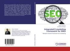 Bookcover of Integrated E-marketing Framework for SMEs