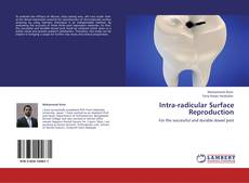 Couverture de Intra-radicular Surface Reproduction