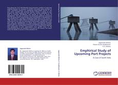 Bookcover of Emphirical Study of Upcoming Port Projects